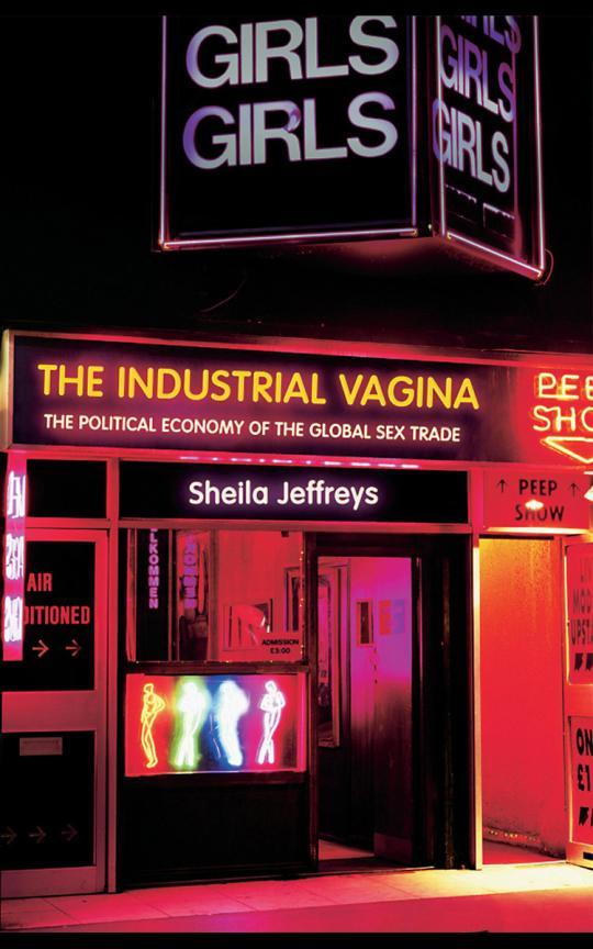 La industria de la vagina. La economía política de la comercialización del sexo